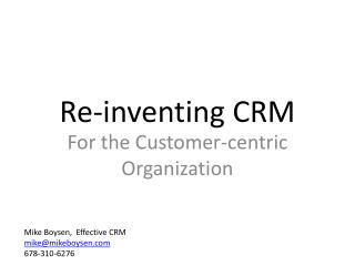 Re-inventing CRM