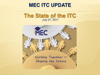 MEC ITC  Update