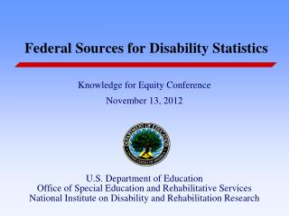 Federal Sources for Disability Statistics