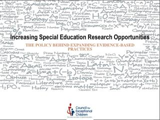 Increasing Special Education Research Opportunities