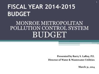 FISCAL YEAR 2014-2015 BUDGET