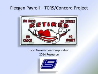 Flexgen Payroll – TCRS/Concord Project