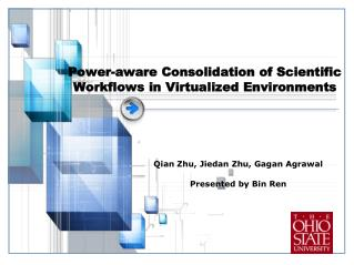 Power-aware Consolidation of Scientific Workflows in Virtualized Environments