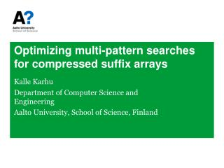 Optimizing multi-pattern searches for compressed suffix  arrays