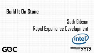 Seth Gibson Rapid  Experience Development