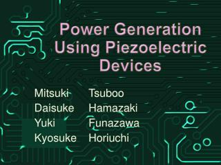 Power Generation Using P iezoelectric  Devices