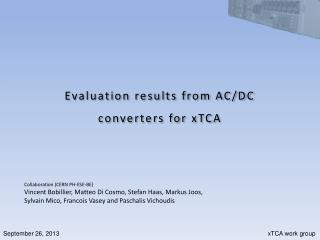 September 26,  2013                        xTCA  work group