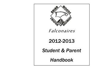 Falconaires 2012-2013 Student & Parent Handbook