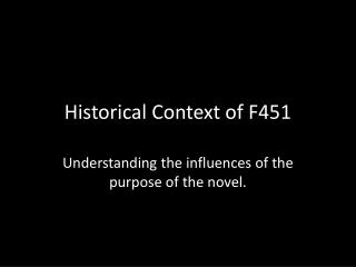 Historical Context of F451