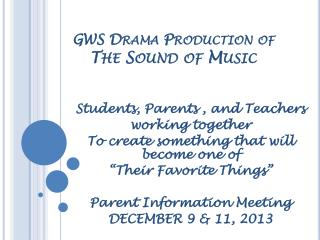 GWS Drama Production of The Sound of Music