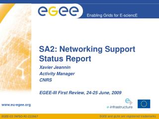 SA2: Networking Support  Status Report