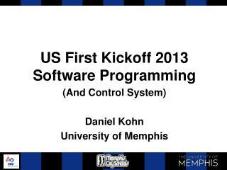 US First Kickoff  2013 Software Programming
