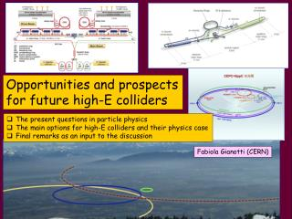 Opportunities and prospects  f or future high- E  colliders