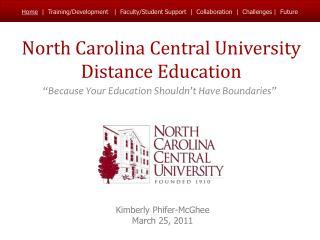 North Carolina Central University  Distance Education