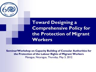 Toward Designing a Comprehensive Policy for the Protection of Migrant Workers