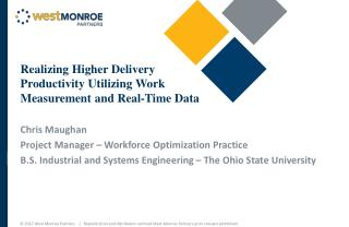 Realizing Higher Delivery Productivity Utilizing Work Measurement and Real-Time Data