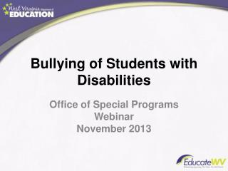 Bullying of Students with Disabilities