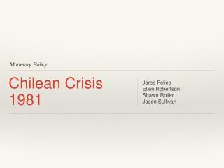 Chilean Crisis 1981