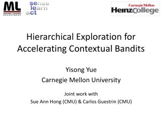 Hierarchical Exploration for Accelerating Contextual Bandits