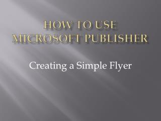 How to Use Microsoft Publisher