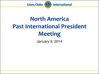 North America Past International President Meeting