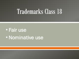 Trademarks Class 18
