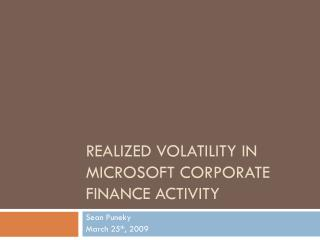 Realized volatility in Microsoft corporate finance activity