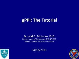 gPPI : The Tutorial