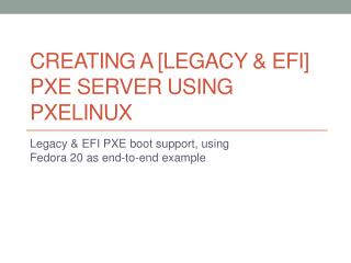 Creating a [legacy & EFI] PXE server using  pxelinux