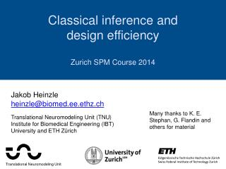 Classical inference and  design efficiency Z urich SPM Course 2014