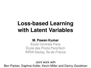 Loss-based Learning with Latent Variables