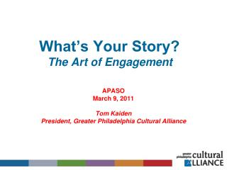 What's Your Story?  The Art of Engagement