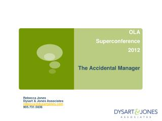 OLA  Superconference 2012 The Accidental Manager