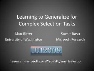 Learning to Generalize for Complex Selection Tasks