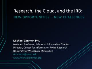 Research, the Cloud, and the IRB: