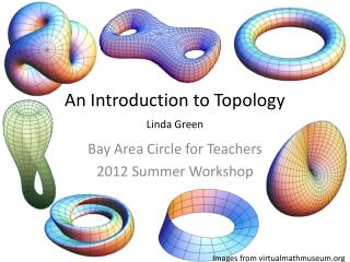 An Introduction to Topology Linda Green
