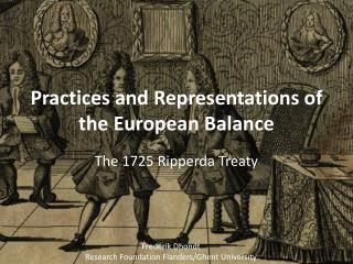 Practices  and  Representations  of the  European Balance