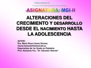 ALTERACIONES DEL CRECIMIENTO Y DESARROLLO DESDE EL NACIMIENTO HASTA LA ADOLESCENCIA