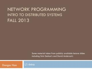 Network  Programming Intro to Distributed systems Fall 2013