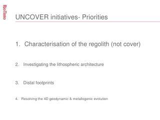 UNCOVER initiatives- Priorities