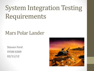 System Integration Testing Requirements Mars Polar Lander