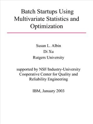 Batch Startups Using Multivariate Statistics and Optimization