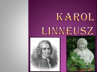 KAROL LINNEUSZ