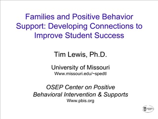 Families and Positive Behavior Support: Developing Connections to Improve Student Success