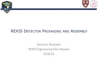 REXIS Detector Packaging and Assembly