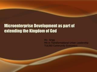 Microenterprise Development as part of extending the Kingdom of God