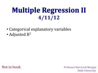 Multiple Regression II 4/11/12