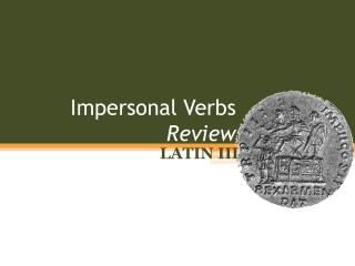 Impersonal Verbs  Review