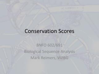 Conservation Scores