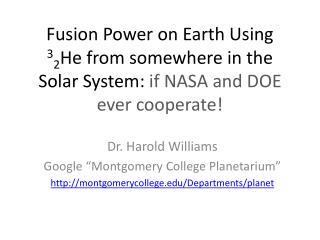 """Dr. Harold Williams  Google """"Montgomery College Planetarium"""""""